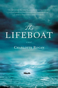 The Lifeboat by Charlotte Rogan, highly recommended by Rebecca, Library staff member