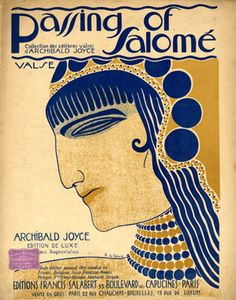 """Illustrated Sheet Music by Roger De Valerio, 1912,""""Passing of Salome""""."""