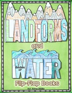 Landforms and Bodies of Water Flip-Flap Book from SimplySkilledinSecond on TeachersNotebook.com (35 pages) - An Interactive Flip-Flap Book on Landforms and Bodies of Water