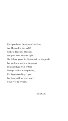 The Rose That Blooms in the Night - Andrews McMeel Publishing Rose Poems, Rose Quotes, Words Quotes, Epic Quotes, Inspirational Quotes, Night Poem, Bloom Quotes, Growing Quotes, Poetry Lessons
