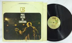Phil Ochs In Concert 1966 Elektra LP EKS-7310 1st Press 1A/1B Vinyl Record Album