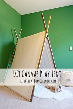 Tutorial to make this DIY canvas play tent: easy and inexpensive project
