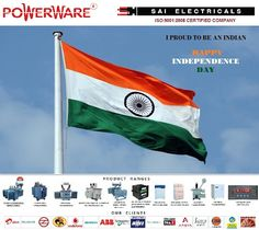 SAI ELECTRICALS: SAI ELECTRICALS WISHES HAPPY INDEPENDENCE DAY TO A...
