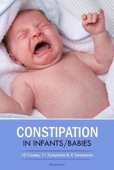 Constipation In Infants Or Babies – 10 Causes, 11 Symptoms & 4 Treatments