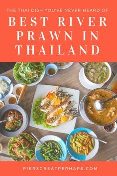 Jamie olivers guide to throwing the perfect dinner party dinner the thai food you havent heard of the best river prawn in thailand forumfinder Choice Image