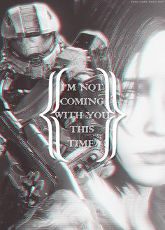 """Master Chief and Cortana """"I'm not leaving you!"""" """"chief, there's no choice"""" """"I'll come back for you"""" """"don't make a girl a promise you can't keep"""" Halo 5, Halo Game, Master Chief And Cortana, Halo Master Chief, Halo Quotes, Xbox One, Odst Halo, Gaming Posters, Halo Series"""