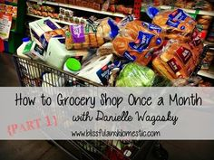 How to Grocery Shop Once a Month Part 1 - YouTube