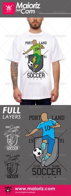 Soccer Team #Tshirt - #Sports & Teams T-Shirts Download here: https://graphicriver.net/item/soccer-team-tshirt/7671182?ref=alena994
