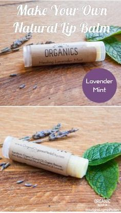 Make Your Own Natural Lip Balm - lavender mint