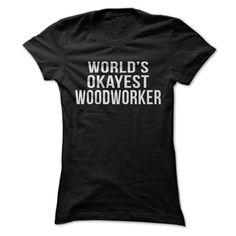 World's Okayest Woodworker