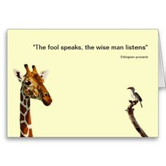 "Just sold to a customer in Gig Harbor, WA - African Proverb Card  ""The Fool speaks, the wise man listens"" - Ethiopian proverb"