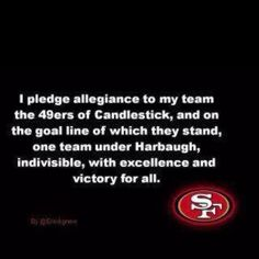 Forty Niner faithful!