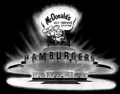 """THE FIRST MCDONALD'S, 1948  """"In 1940, Maurice and Richard (""""Mac"""" and """" Dick"""") McDonald moved their father's restaurant from Monrovia to San Bernardino, California. The restaurant was renamed """"McDonald's Famous Barbeque"""" and served over forty barbequed items."""