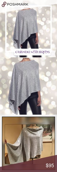 💯Cashmere Poncho with Sequins Best of both worlds. Softness and sparkle come together on our gorgeous asymmetrical lightweight cashmere poncho sprinkled with sequins. Wear it of one shoulder, or reverse front to back for a softly draped cowl neck. Great for ANY season! Amazing quality! Same quality you'll find at Saks fifth avenue or Vince. * Individual style. Clean, modern lines.  * Pull-on styling.  * 100% cashmere. * One size  Makes an amazing gift 🎁 Also available in black. If you have…