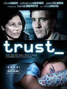 Amazon.com: Trust: Clive Owen, Catherine Keener, Viola Davis, Liana Liberato: Movies TV