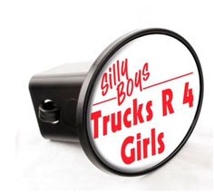 Knockout Decals - Silly Boys Trucks Are 4 Girls HITCH COVER - Made in the USA #KnockoutDecals  #KnockoutDecals #SillyBoys #TrucksAre4Girls #HITCHCOVER #MadeintheUSA