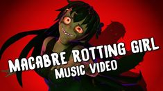 [Halloween Animation] - 💀 Macabre Rotting Girl 💀 English Caption, Getting Him Back, Smosh, Girl Gifs, Got Him, Macabre, Persona, Music Videos, Faith
