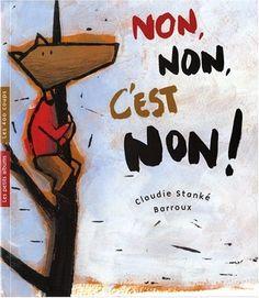 Non, non, c'est non ! Phase 4, Non Non, Signs, Amazon Fr, Classroom Ideas, Albums, Open Book, Shop Signs, Sign