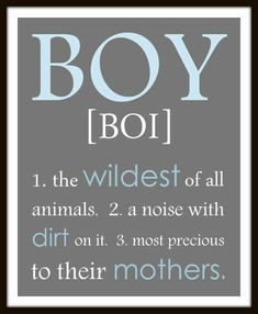 BOY definition a noise with dirt on it print personalized colors Boy wall art print. Boy nursery little boy print. playroom art - Jaxon Baby Name - Ideas of Jaxon Baby Name - BOY definition a noise with dirt on it print by ThePrintsCess Love My Boys, Baby Love, Boy Definition, Playroom Art, Boy Wall Art, Son Quotes, Nephew Quotes, Brother Quotes, Family Quotes