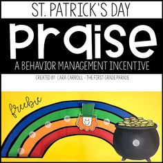 Celebrating St. Patrick's Day in your classroom?  Try out this fun...and DELICIOUS....class incentive!  Taste the Rainbow is a fun behavior management incentive perfect for any grade!