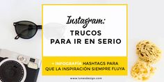 Descubre las imágenes y los hashtags que aportan los mejores resultados en Instagram. Además, te presento las apps que uso para nunca perder la inspiración.