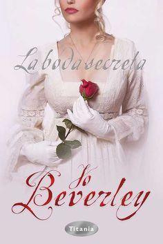 "SERIE ""MALLOREN"" #9 - La boda secreta // Jo Beverley // Titania romántica histórica (Ediciones Urano)"