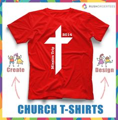 Church design idea for your custom t-shirts. You can find more cool church design ideas at www.RushOrderTees.com