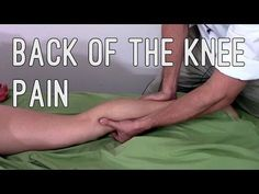 Massage Tutorial: Myofascial release for posterior knee pain - https://www.youtube.com/watch?v=I48Qvcxf17Q