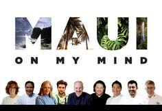 Maui on My Mind  @HI