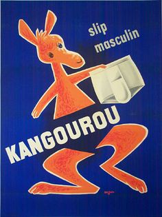 kangourou - for the man who prefers a pouch (poster by seguin, circa 1950)