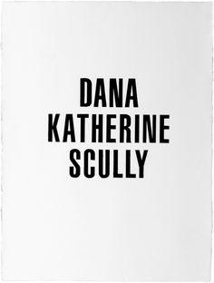 Dana Katherine Scully