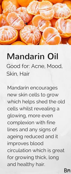 Mandarin essential oil encourages cell turnover to reduce signs of ageing and help your complexion glow, it improves blood circulation and it helps you grow long, thick hair. Even though this oil has great benefits to use on your skin and hair, it also smells great! Try adding a few drops to your oil diffuser to spread the aroma. Learn more about mandarin and other essential oils in this complete guide by clicking on this pin!