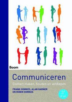 Communiceren: contact maken, houden en verdiepen / Frank Oomkes e.a.