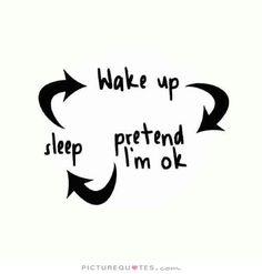 wake-up-pretend-im-ok-sleep-quote-1.jpg (500×524)