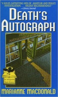 Death's Autograph (Antiquarian Book Mysteries): Marianne Macdonald…