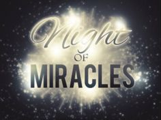 Night of Miracles Gospel Quotes, Bible Quotes, Bible Verses, Scriptures, Scripture Pictures, Neon Signs, Movie Posters, Night, Film Poster
