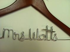 Custom Personalized  wire hanger