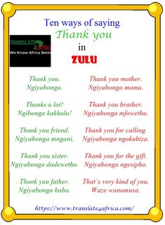 Post with 1 votes and 7 views. Tagged with translation, interpreting; Shared by Zulu Translation Services with Translate 4 Africa Ltd Thank You Sister, Thank You Friend, Zulu Language, English Writing Skills, Your Brother, Las Vegas Hotels, Transcription, Croatia Travel, Italy Travel