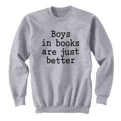 Boys In Books Are Better Grey Crew Neck Sweatshirt - Freshtops Marketplace  Hamilton Outfits 8a3d834b5522