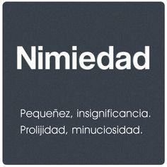 Nimiedad - Me encanta esta palabra!!!