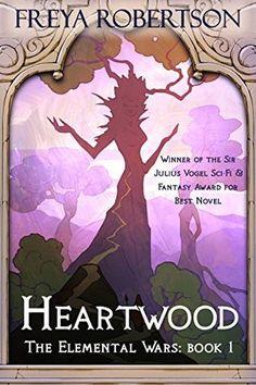 Freya Robertson, Heartwood (The Elemental Wars Book 1)