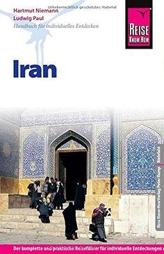 Reise Know-How Iran: Reiseführer für individuelles Entdecken