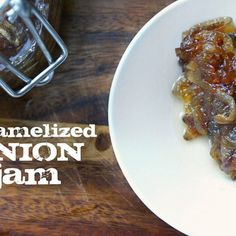 Share Tweet Pin Mail Caramelized Onion Jam makes 1 1/2 cups (recipe adapted from Whole Living Magazine) 1/2 cup extra virgin olive oil 2 ...