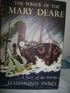 The Wreck Of The Mary Deare A Story of the Sea by Hammond Innes Alfred A Knopf Book Club Edition 1956