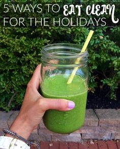 5 ways to eat clean for the holidays
