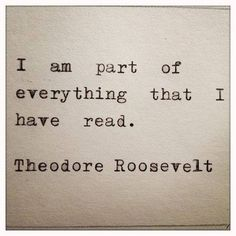 Wonderful quote from Theodore #Roosevelt.    #Read