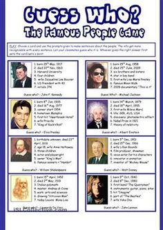 This is a worksheet with ***18 PROMPTCARDS*** about famous people. Use it as a filler or revision for upper elementary, lower intermediate students and get them talking.*** HOW TO PLAY: Choose a card and use the prompts given to make sentences about the people. The info get more recognisable with every sentence. Let your classmates guess who it is. Whoever gives the right answer first gets the card/gets a point. HAVE FUN!!! - ESL worksheets