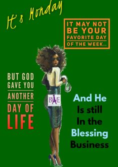 Wake up & count ur blessings! Love The Lord, God Is Good, Monday Images, Evening Greetings, Monday Blessings, Monday Monday, Mondays, Sister Quotes, Power Of Prayer
