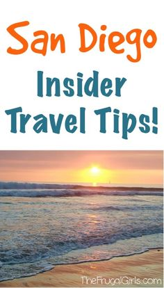 San Diego Insider Travel Tips - from thefrugalgirls.com