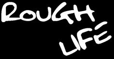 Buy a t-shirt to support RoughLife clothing launch!!!. Please share!